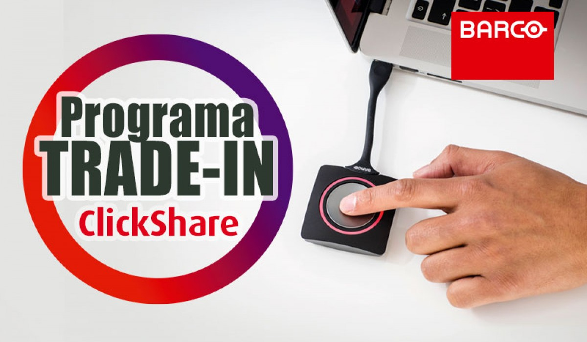 Programa TRADE-IN ClickShare Conference