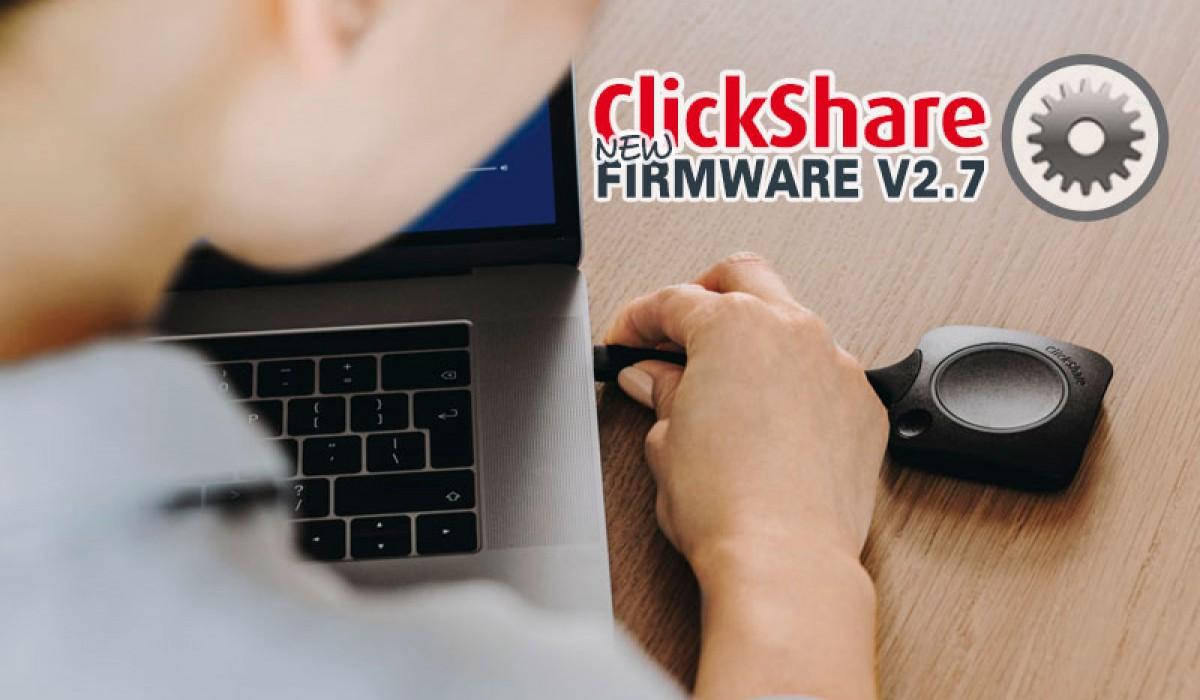 NUEVO FIRMWARE CLICKSHARE V2.7