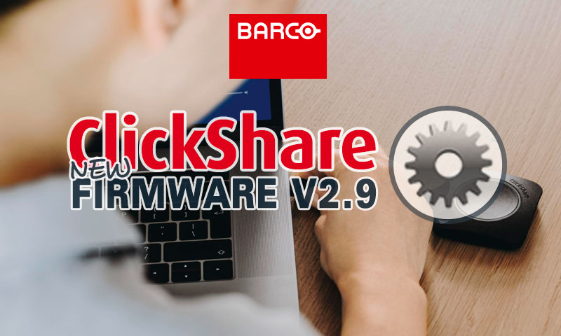NEW FIRMWARE CLICKSHARE V2.9